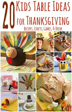 Thanksgiving Kid's Table Ideas (Recipes, Crafts, Games, and Decor) #thanksgiving #kids