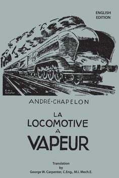New DIGITAL edition of the classic book on steam locomotive development worldwide Frame Of Mind, Steam Locomotive, Classic Books, Great Books, Digital, Classic Literature, Big Books, Good Books