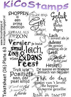 Allerlei Nederlandse teksten voor op kaarten en voor alle gelegenheden. Dit is onze aller nieuwste sheet.
