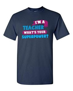 📌 Posted on Shopify : I'm a Teacher. What's Your Superpower? T-shirt http://accomplish.shop/products/im-a-teacher-whats-your-superpower-t-shirt