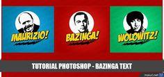 """Oggi vedremo come realizzare la scritta """"BAZINGA"""" con photoshop, che spesso utilizza in modo giocoso nel telefilm di..."""