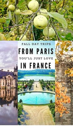 Autumn and fall day trips from Paris you'll just love. Autumnal and fall foliage inspired escapes from Paris, France that you just have to take!