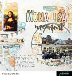 My Mona Lisa Moment - A mixed media scrapbook layout created with the Simple Stories Vintage Traveler collection and JustNick Studios digital cut files Travel Scrapbook Pages, Vacation Scrapbook, Scrapbook Page Layouts, Mixed Media Scrapbooking, Scrapbooking Ideas, Creating Keepsakes, Image Layout, Simple Stories, Travel Themes