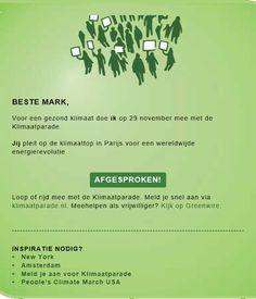Beste Mark, Voor een gezond klimaat doe ik op 29 november mee met de Klimaatparade.  Jij pleit op de klimaattop in Parijs voor een wereldwijde energierevolutie