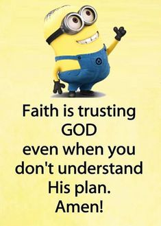 Most memorable quotes from Minions, a movie based on film. Find important Minions Quotes from film. Minions Quotes about Best Quotes Minion and Funny Yet Nonsense Minion Quotes. Prayer Quotes, Faith Quotes, Bible Quotes, Prayer Verses, Funny Minion Memes, Minions Quotes, Minions Pics, 9gag Funny, Religious Quotes