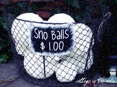 How to make fake snow balls! I've seen these at craft shows-- for more than a dollar. The little sign is offered to print too.