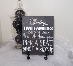 Today Two Families Become One We Ask That You Pick A Seat Not A Side Wedding Sign, Wedding Reception Sign, Wedding Seating Sign