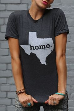 Texas Home T Shirt - Facts About the Home. T: 1. It's insanely soft. It is. It's going to become your new favorite t-shirt. 2. 100% made in the USA. The shirts were started in a 1-bedroom apartment in New York City. 3. Portion of profits is donated to multiple sclerosis research. bourbonandboots.com