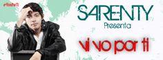 Colombia  nos trae a SARENTY – VIVO POR TI – Balada pop