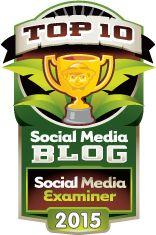 Top 10 Social Media Blogs: The 2015 Winners! | Social Media Examiner