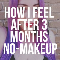 Perfection should not be the standard for which we measure beauty. On the blog: how I feel after 3 months no-makeup. After 3, How I Feel, 3 Months, Feelings, Makeup, Blog, Beauty, Make Up, Blogging