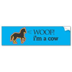 Make your car a reflection of you! Get your point across with this quality bumper sticker that will outlast heavy rain, intense sunlight, and the most severe of traffic jams. Funny Bumper Stickers, Car Stickers, Car Sit, Pony, Make It Yourself, Sunlight, Funny Jokes, Reflection, Prints