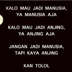 Quotes Sahabat, Quotes Lucu, Cinta Quotes, Quotes Galau, Tumblr Quotes, Mood Quotes, Funny Quotes, Life Quotes, People Quotes
