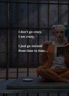 Harley Quinn I don't go crazy I'm crazy Attitude Quotes, Mood Quotes, Girl Quotes, Chaos Quotes, Rumi Quotes, Badass Quotes, Best Quotes, Funny Quotes, Johny Depp