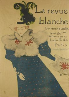 artgalleryofontario:  La Revue Blanche, 1895 Henri de Toulouse-Lautrec (French) Print, brush, spatter and crayon lithograph, printed on 2 joined sheets, 129.5 x 93.5 cm Gift of the Donald R. Muller/Ross R. Scott Collection, 2010