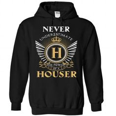 13 Never HOUSER T-Shirts, Hoodies (39.95$ ==► Order Shirts Now!)