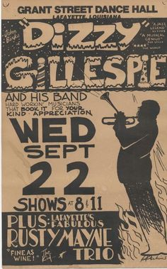 Dizzy Gillespie Flyer-I have this poster signed by Gillespie