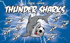 Thunder Sharks B53967  digitally printed vinyl soccer sports team banner. Made in the USA and shipped fast by BannersUSA.  You can easily create a similar banner using our Live Designer where you can manipulate ALL of the elements of ANY template.  You can change colors, add/change/remove text and graphics and resize the elements of your design, making it completely your own creation.