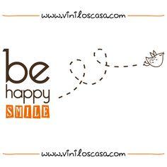 ¡ Sé feliz y sonríe ! - www.viniloscasa.com