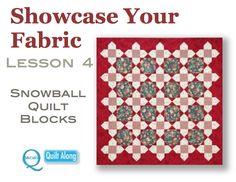 Showcase Your Fabric Lesson 4: Snowball Quilt Blocks
