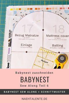 Babynest Sew Along Teil 6: Wir schneiden gemeinsam alle Stoffe und Materialien zu. Im heutigen Teil des Sew Alongs bereiten wir das Nähen vor. #nähen #babynest #baby #anleitung #nähanleitung #schnittmuster #nähenmachtglücklich #handmade #diy #sewingpattern #nähenisttoll #sew #sewing #isew #sewalong