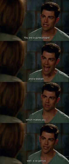 Schmidt from New Girl is obsessed with females and enjoys. getting with them, showing how masculinity as defined by New Girl means GET SOME. New Girl Quotes, Funny Girl Quotes, Rainbow Falls, Fandoms, Hey Girl, Girl Man, Girl Humor, Just For Laughs, The Funny