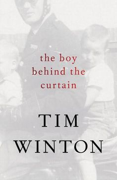 GENRE: Adult non-fiction. The remarkable true stories in The Boy Behind the Curtain reveal an intimate and rare view of Tim Winton's imagination at work and play.