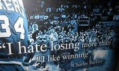 """""""I hate losing more than I like -Charles Barkley. Famous Athlete Quotes, Famous Sports Quotes, Motivational Quotes For Athletes, Most Famous Quotes, Athletic Quotes, Inspirational Quotes, Love And Basketball Quotes, Basketball Motivation, Basketball Is Life"""