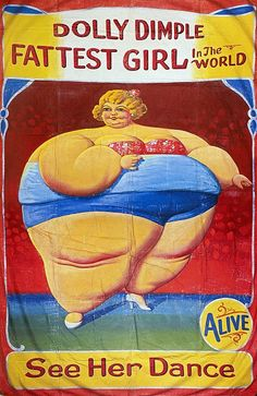 """Dolly Dimple, 1949 Circus Poster. I like that they put the disclaimer of """"Alive"""" in the lower right hand corner."""