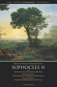 Sophocles II: Ajax/Women of Trachis/Electra/Philoctetes (Complete Greek Tragedies 4)