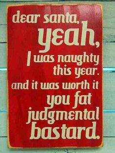 Funny pictures about Dear Santa Claus. Oh, and cool pics about Dear Santa Claus. Also, Dear Santa Claus. Christmas Quotes, Christmas Humor, Merry Christmas, Naughty Christmas, Christmas Cartoons, Christmas Pictures, Xmas Pics, Aussie Christmas, Christmas Thoughts