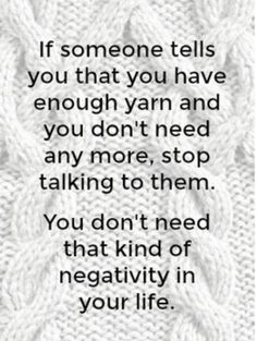 Yarn is my favorite knitting tool, and I'm willing to bet it's yours, too. Yarn is my favorite knitting tool, and I'm willing to bet it's yours, too. Learn it all in . Knitting Quotes, Knitting Humor, Crochet Humor, Knitting Blogs, Knitting Projects, Funny Crochet, Crochet Projects, Knitting Patterns, Sewing Humor