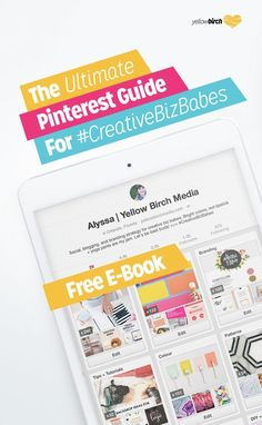 The Ultimate Pinterest Guide for #CreativeBizBabes is a 13-page resource to help you start pinning like a pro - have I mentioned that it's free? FO REAL.