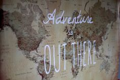 Adventure is out there - screen print or hand paint.