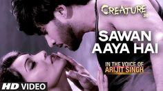 Creature 3D stars Bipasha Basu Mukul Dev directed by Vikram Bhatt Sawan Aaya Hain Song sung by Arijit Singh and here are the lyrics HD video