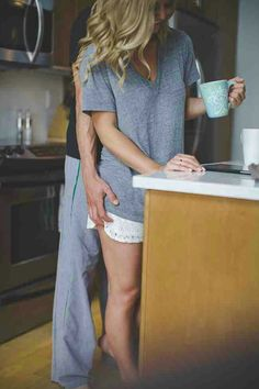 To have him sneak up behind you in the mornings