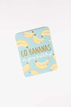 HOME: Go Bananas Birthday Greeting Card