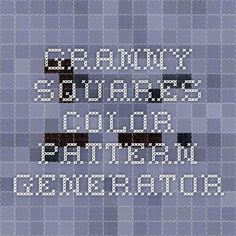 Wow! This works great!  Granny Squares Color Pattern Generator