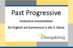 Exercises zum Past Progressive: Kostenlose Übungen für Englisch in der 6. Klasse (2. Lernjahr)