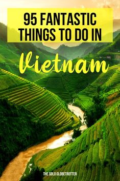 What to do in Vietnam? Here Are The 95 Things To Do in Vietnam! Vietnam Travel Guide, Asia Travel, Vietnam Tourism, Travel Route, Solo Travel, Visit Vietnam, Hanoi Vietnam, South Vietnam, Cool Places To Visit