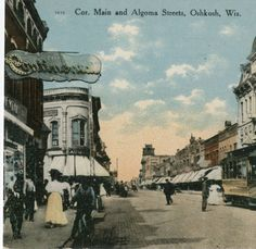 Corner of Main and Algoma Streets, Oshkosh, Wisconsin, ca. 1910. Oshkosh Public Library.