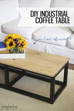 Diy Industrial Coffee Table & Giveaway