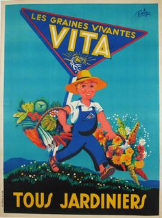 Les Graines Vivantes Vita Tous Jardiniers original antique poster by Robys from 1930. Antiqueposters offers only original vintage posters.