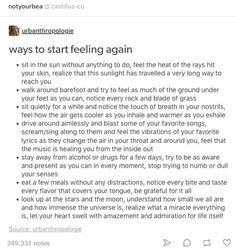 i readed this as: ways to start feeling pain Writing Tips, Writing Prompts, Life Advice, Deep Thoughts, Beautiful Words, Self Improvement, Self Help, Good To Know, Stress Management