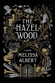 #Cover Reveal The Hazel Wood by Melissa Albert