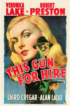 """This Gun for Hire (Paramount, 1942). One Sheet (27"""" X 41"""")."""