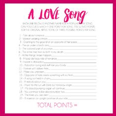 A printable love song game that's perfect for any bridal shower! Guests must correctly figure out the mixed up love song name (e.g., woman in crimson = lady in red)!