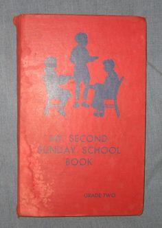 My Second Sunday School Book Grade Two Hardcover - 1937 - Clara Boxrud