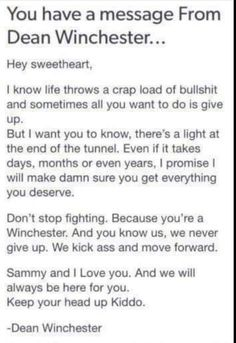 "Up until the ""because you're Winchester"" part, this is something I've said and continuously say to one of my friends"