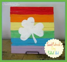 Huckleberry Love: Saint Patrick's Day Pallet Art